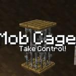 Скачать мод «Mob Cages» для Minecraft 1.5.2 — Пленные мобы